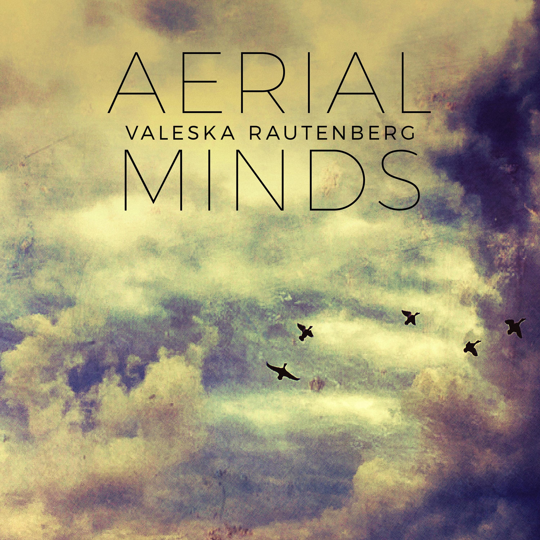 Aerial Minds EP - Valeska Rautenberg