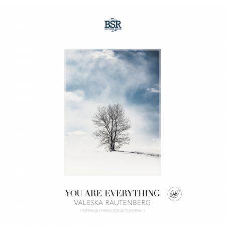 Valeska Rautenberg - You Are Everything